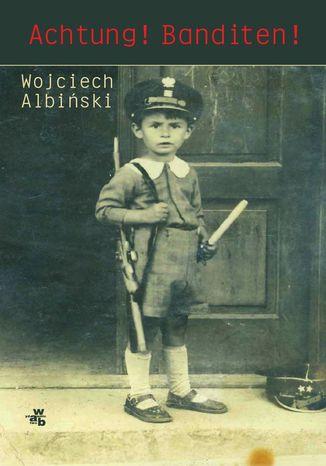 Okładka książki/ebooka Achtung! Banditen!