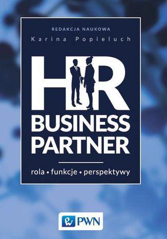 Okładka książki/ebooka HR Business Partner. Rola - Funkcje - perspektywy