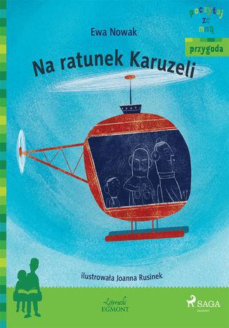 Okładka książki/ebooka Na ratunek Karuzeli