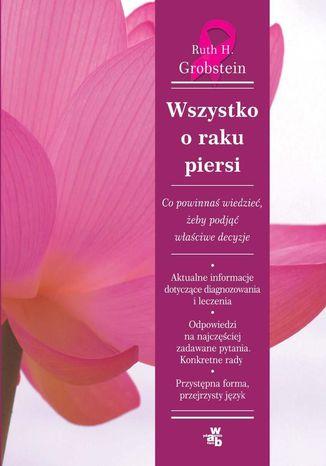 Okładka książki/ebooka Wszystko o raku piersi