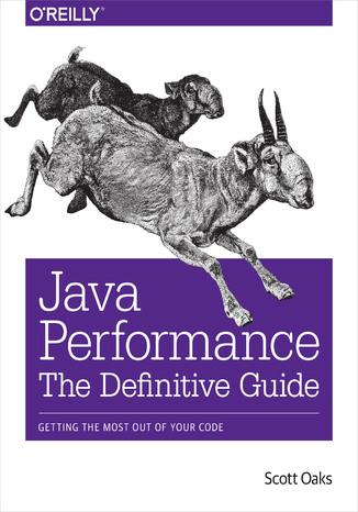 Okładka książki/ebooka Java Performance: The Definitive Guide