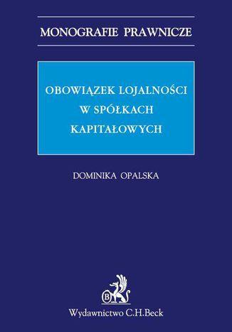 Okładka książki/ebooka Obowiązek lojalności w spółkach kapitałowych