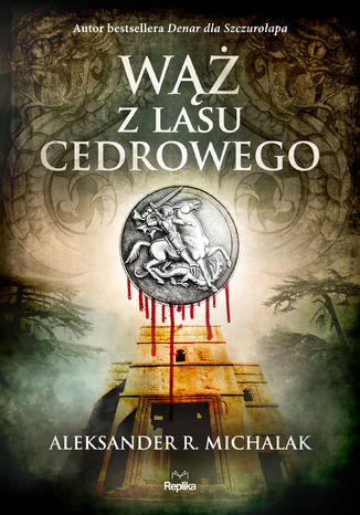 Okładka książki/ebooka Wąż z lasu cedrowego