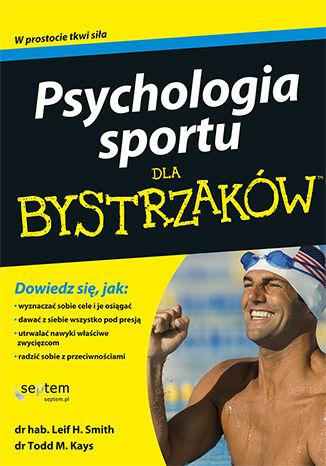 Okładka książki Psychologia sportu dla bystrzaków