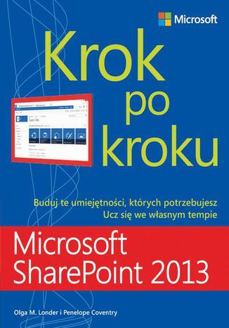 Okładka książki/ebooka Microsoft SharePoint 2013 Krok po kroku