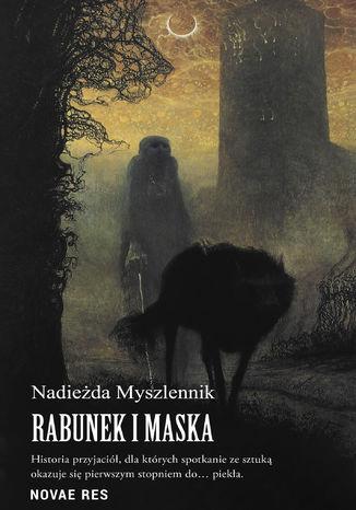 Okładka książki/ebooka Rabunek i Maska