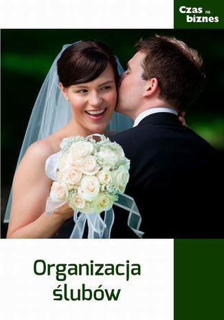 Okładka książki/ebooka Organizacja ślubów