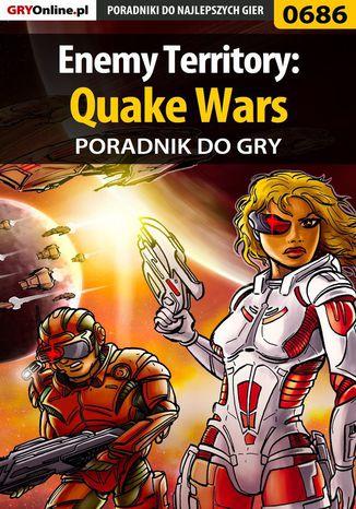 Okładka książki/ebooka Enemy Territory: Quake Wars - poradnik do gry
