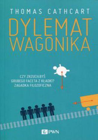 Okładka książki Dylemat wagonika