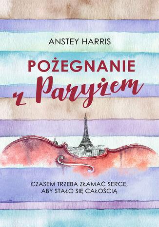 Okładka książki/ebooka Pożegnanie z Paryżem