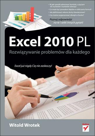 Okładka książki/ebooka Excel 2010 PL. Rozwiązywanie problemów dla każdego