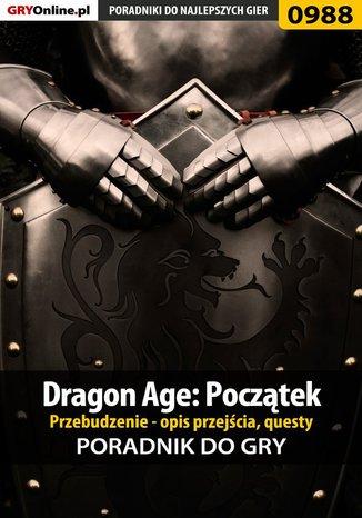 Okładka książki/ebooka Dragon Age: Początek - Przebudzenie - poradnik do gry