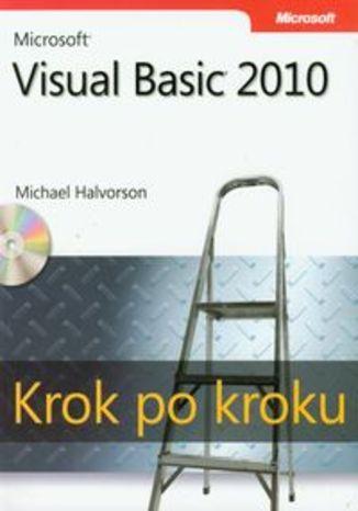 Okładka książki/ebooka Microsoft Visual Basic 2010 Krok po kroku + CD