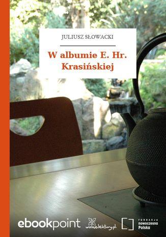 Okładka książki/ebooka W albumie E. Hr. Krasińskiej