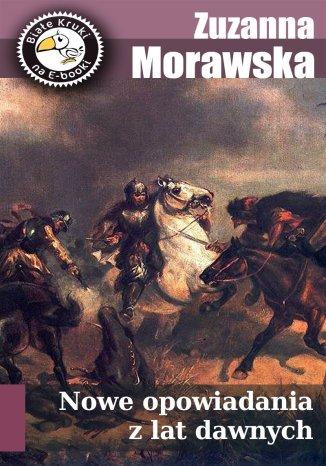 Okładka książki/ebooka Nowe opowiadania z lat dawnych