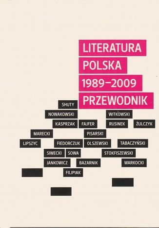 Okładka książki/ebooka Literatura polska 1989-2009. Przewodnik