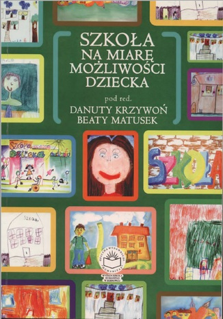 Okładka książki/ebooka Szkoła na miarę możliwości dziecka