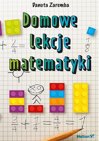 Okładka książki/ebooka Domowe lekcje matematyki