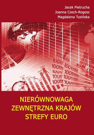 Okładka książki/ebooka Nierównowaga zewnętrzna krajów strefy euro