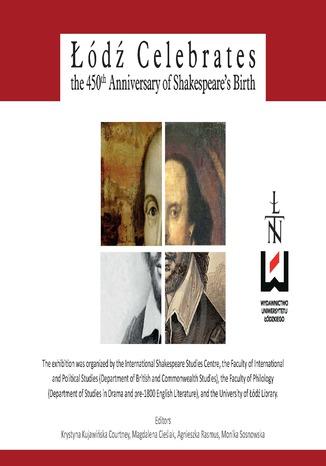 Okładka książki/ebooka Łódź Celebrates the 450th Anniversary of Shakespeare's Birth