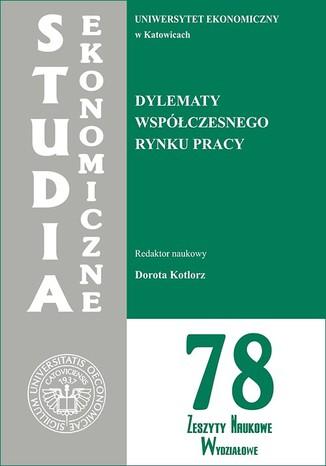 Okładka książki/ebooka Dylematy współczesnego rynku pracy. SE 78