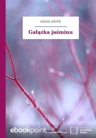 Okładka książki/ebooka Gałązka jaśminu