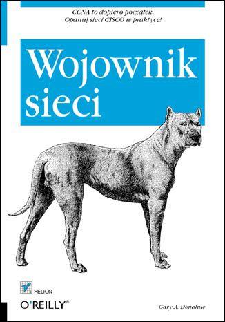 Okładka książki/ebooka Wojownik sieci. Wydanie II