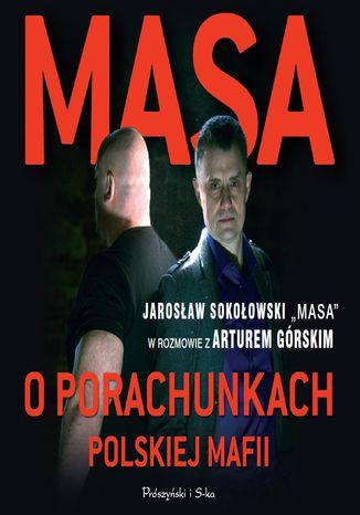 Okładka książki/ebooka Masa o porachunkach polskiej mafii