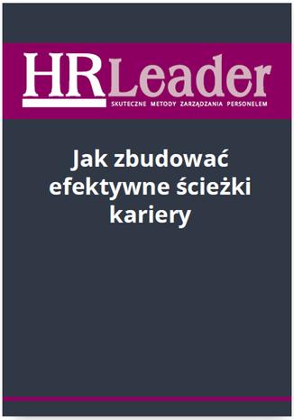 Okładka książki/ebooka Jak zbudować efektywne ścieżki kariery
