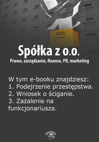 Okładka książki/ebooka Spółka z o.o. Prawo, zarządzanie, finanse, PR, marketing, wydanie specjalne kwiecień-czerwiec 2014 r
