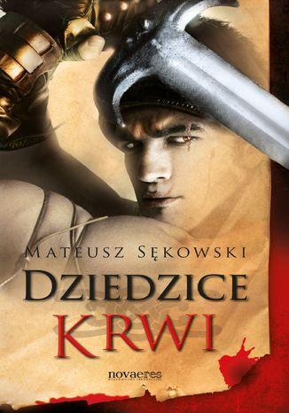 Okładka książki/ebooka Dziedzice krwi