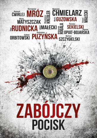 Okładka książki/ebooka Zabójczy pocisk