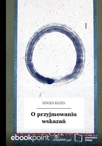 Okładka książki/ebooka O przyjmowaniu wskazań