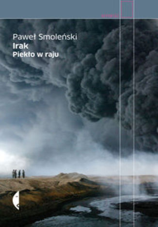 Okładka książki/ebooka Irak Piekło w raju