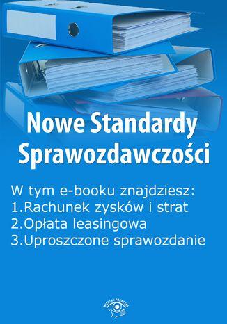 Okładka książki/ebooka Nowe Standardy Sprawozdawczości , wydanie styczeń 2015 r. część II