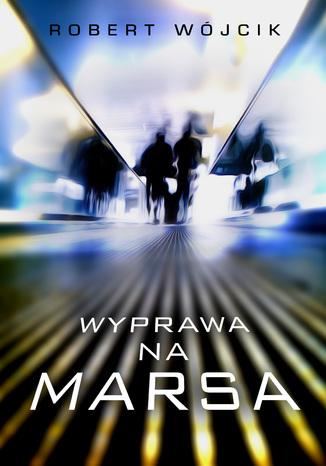 Okładka książki/ebooka Wyprawa na Marsa