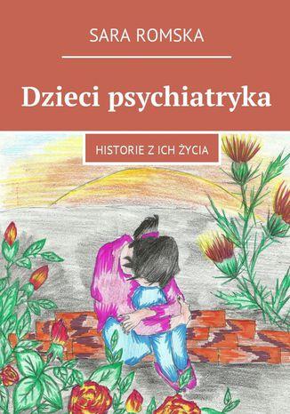Okładka książki/ebooka Dzieci psychiatryka