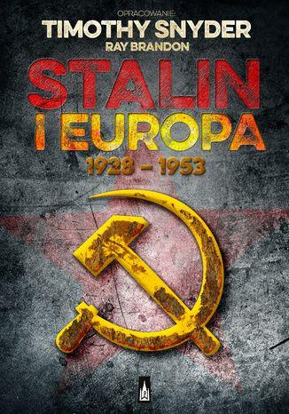 Okładka książki/ebooka Stalin i Europa 1928 - 1953