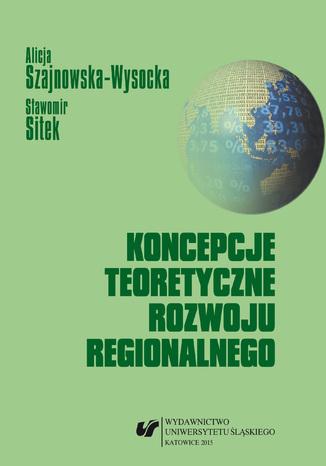 Okładka książki/ebooka Koncepcje teoretyczne rozwoju regionalnego