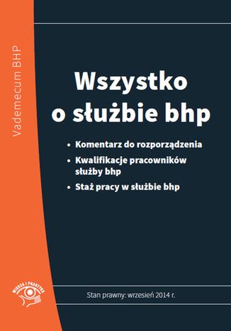 Okładka książki/ebooka Wszystko o służbie bhp