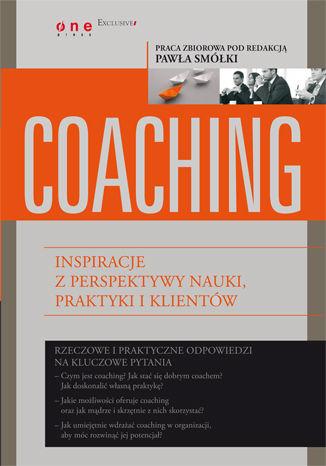 Okładka książki/ebooka Coaching. Inspiracje z perspektywy nauki, praktyki i klientów