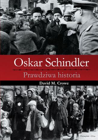Okładka książki/ebooka Oskar Schindler. Prawdziwa historia