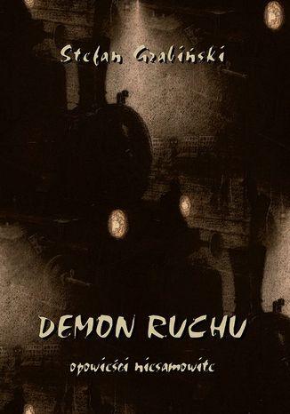 Okładka książki/ebooka Demon ruchu. Opowieści niesamowite