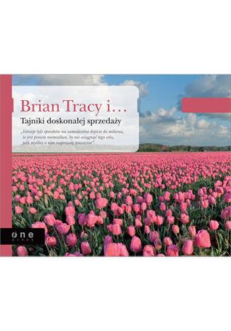 Okładka książki/ebooka Brian Tracy i Tajniki doskonałej sprzedaży