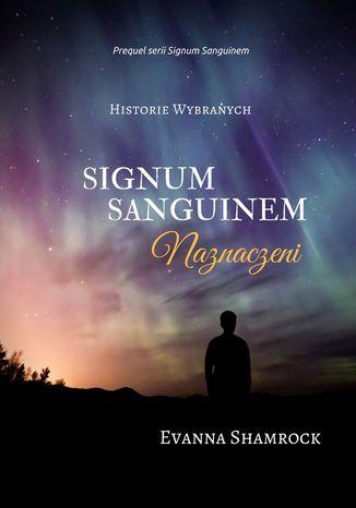 Okładka książki/ebooka Signum Sanguinem. Naznaczeni