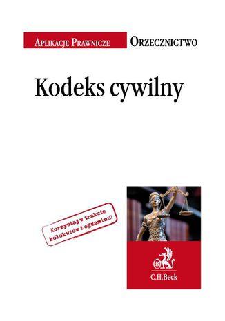 Okładka książki/ebooka Kodeks cywilny. Orzecznictwo Aplikanta