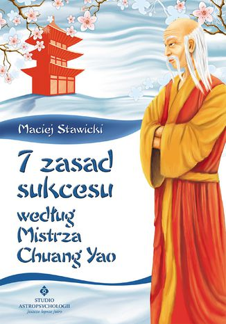 Okładka książki/ebooka 7 zasad sukcesu według Mistrza Chuang Yao