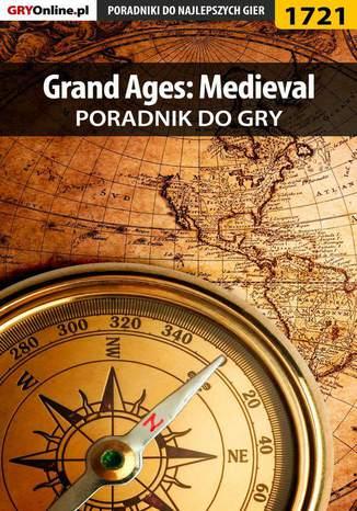 Okładka książki/ebooka Grand Ages: Medieval - poradnik do gry