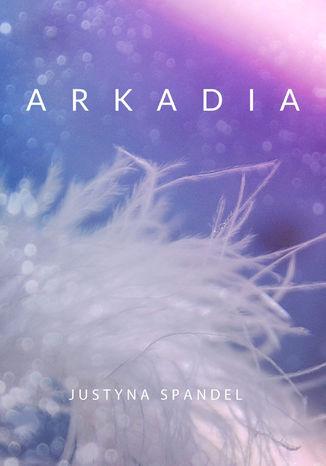 Okładka książki/ebooka Arkadia