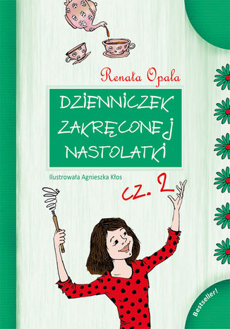 Okładka książki/ebooka Dzienniczek Zakręconej Nastolatki cz.2